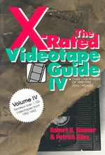 The X-Rated Videotape Guide, 1992-1993 by Robert H. Rimmer