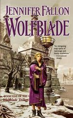 Wolfblade by Jennifer Fallon